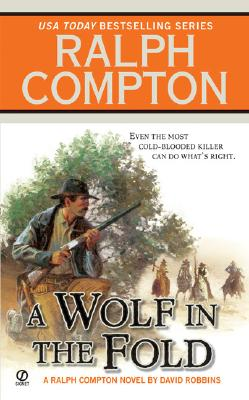 A Wolf in the Fold By Compton, Ralph/ Robbins, David